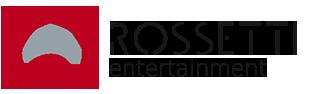 Rossetti Entertainment |